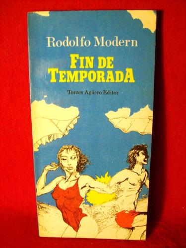 fin de temporada rodolfo modern torres agüero editor 1988
