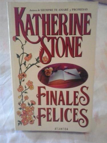 finales felices - katherine stone