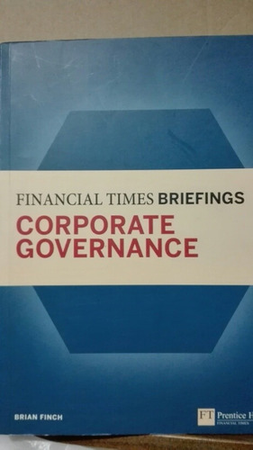 financial times briefings corporate governance brian finch