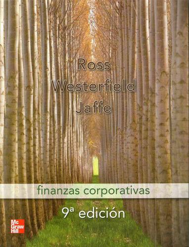 finanzas corporativas 9° ed. - ross