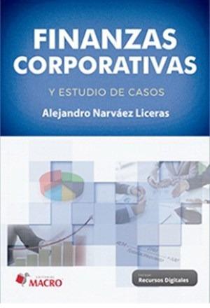 finanzas corporativas - alejandro narvaez liceras - macro