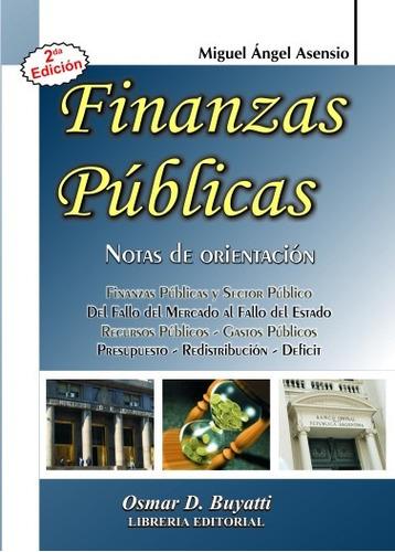 finanzas públicas. notas de orientación - asensio miguel a.