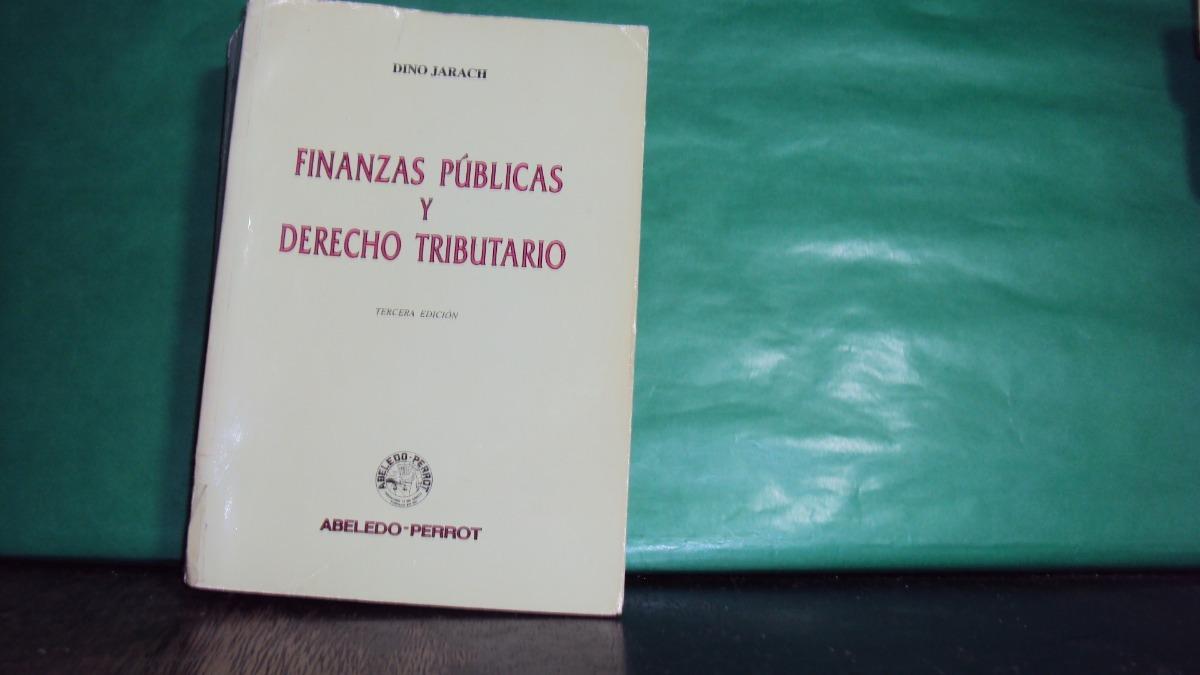 libro finanzas publicas y derecho tributario dino jarach