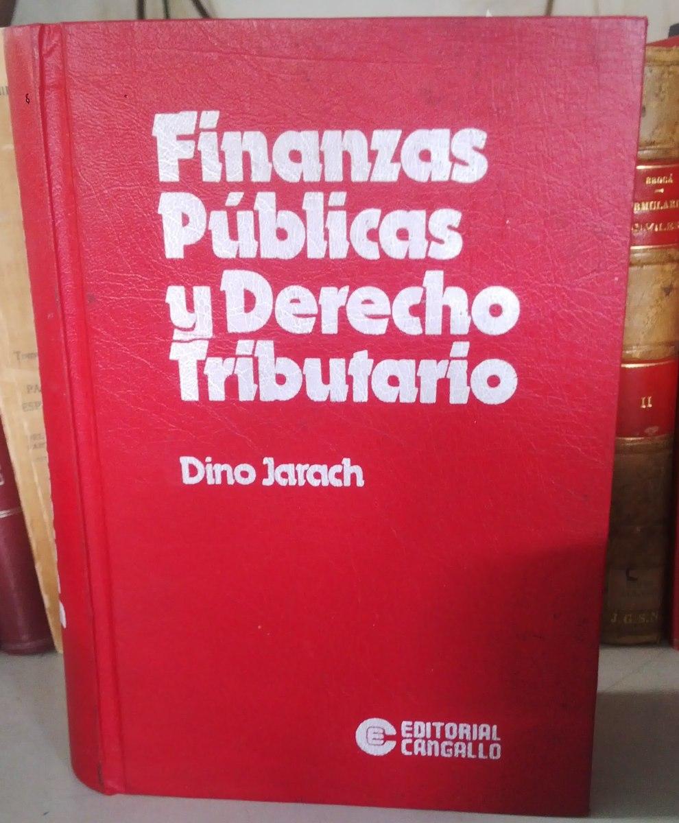 jarach dino finanzas pblicas y derecho tributario