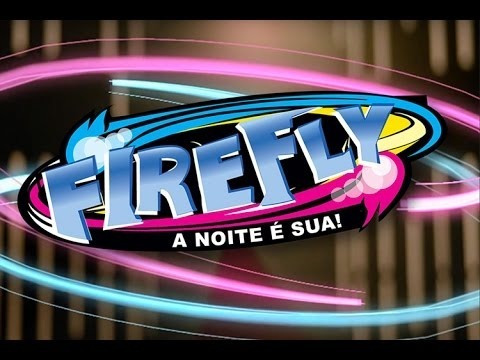 firefly a noite é sua dtc