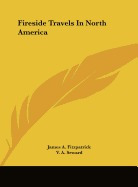 fireside travels in north america, james a fitzpatrick