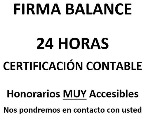 firma balance y auditoria 24 horas certificación contable