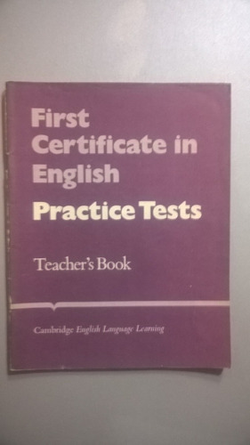 first certificate in english. practice tests teacher's book