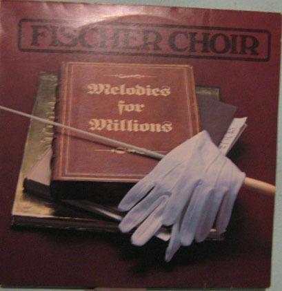 fischer choir - melodies for willians - 1981