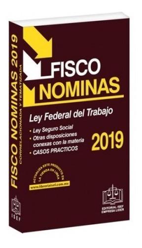 fisco nominas 2019 - isef - nuevo - original