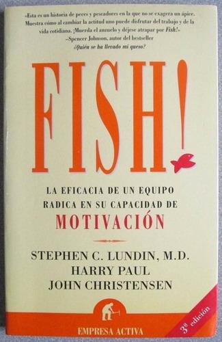 fish! / stephen lundin / empresa activa
