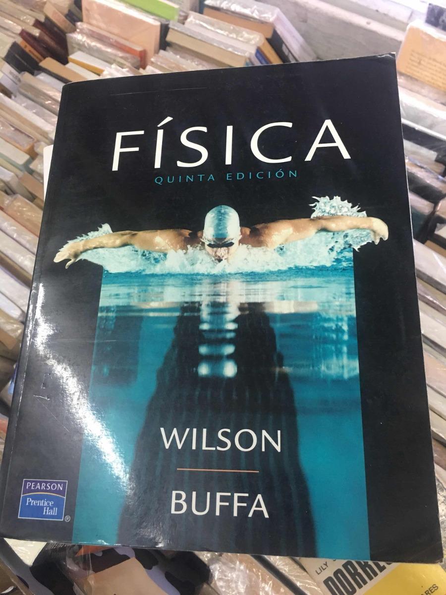 libro fisica wilson - buffa 5ta edicion