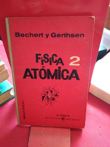 fisica atomica 2, bechert y gerthsen, wl.
