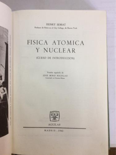 física atómica y molecular henry semat aguilar
