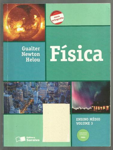 física ensino médio volume 3 - helou - gualter - newton