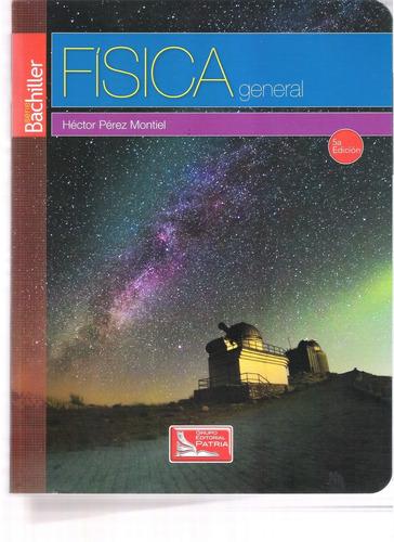 fisica general quinta edicion - hector perez montiel digital