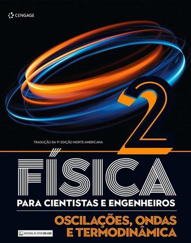 fisica para cientistas e engenheiros - vol. 2 - oscilacoes