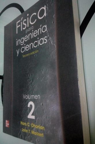 fisica para ingenieria y ciencias libro nuevo vol 2