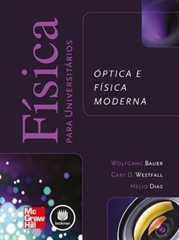 fisica para universitarios:optica e fisica moderna