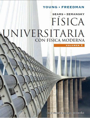 física universitaria - sears zemansky vol. 1 y 2