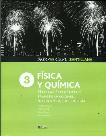 Fisica Y Quimica 3 Saberes Clave Materia Estructura Y Trans