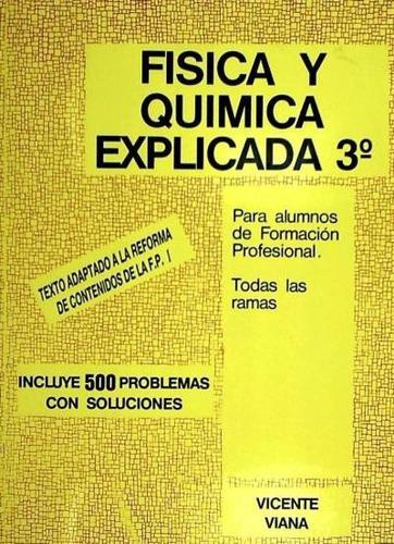 física y química explicada, 3º eso(libro )