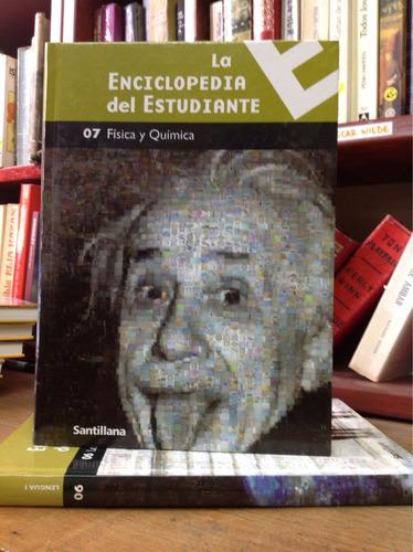 física y química/ la enciclopedia del estudiante