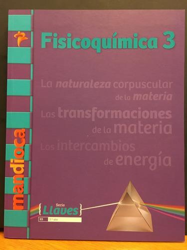 fisicoquimica 3 - serie llaves - estacion mandioca