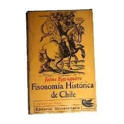 fisonomía histórica de chile de jaime eyzaguirre