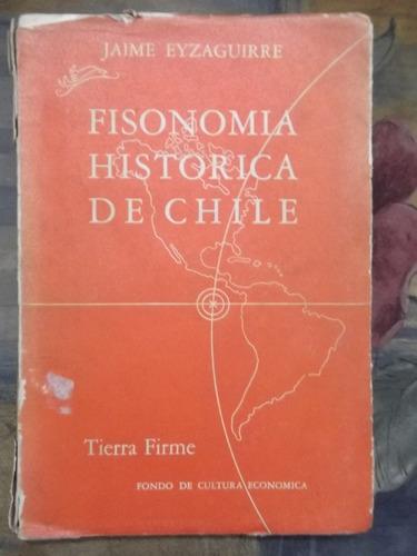 fisonomía histórica de chile jaime eyzaguirre primera ed.