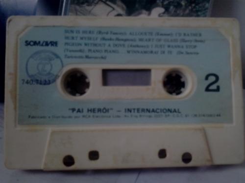 fita cassete k7 - pai heroi internacional