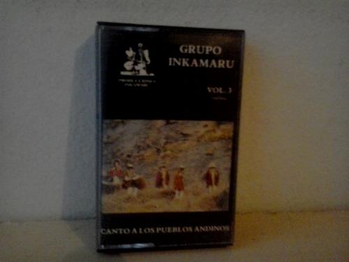 fita cassete los inkamaru canto a los pueblos andinos - k7