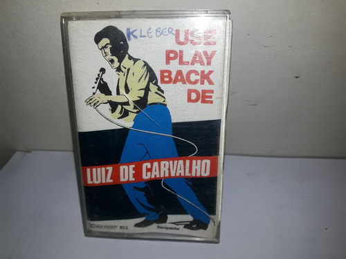 fita k7 luiz carvalho  use play back