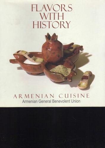 flavors with history - armenian cuisine - cocina armenia