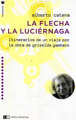flecha y la luciérnaga. sobre griselda gambaro. (ci)