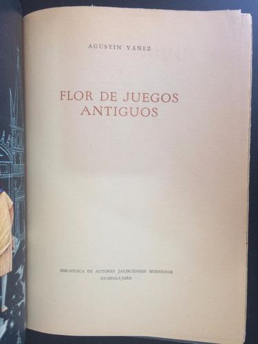 flor de juegos antiguos | agustín yañez
