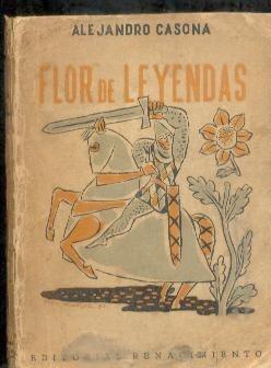 flor de leyendas - alejandro casanova - libros