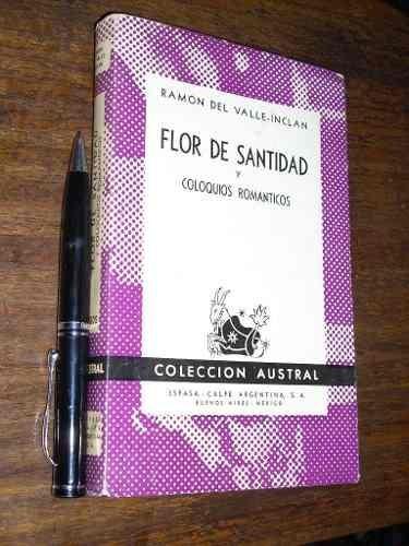flor de santidad y coloquios románticos r. del valle inclan