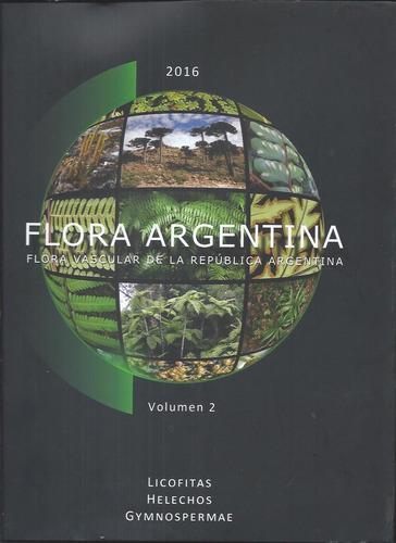 flora argentina parte 2: licofitas, helechos y gimnospermas.