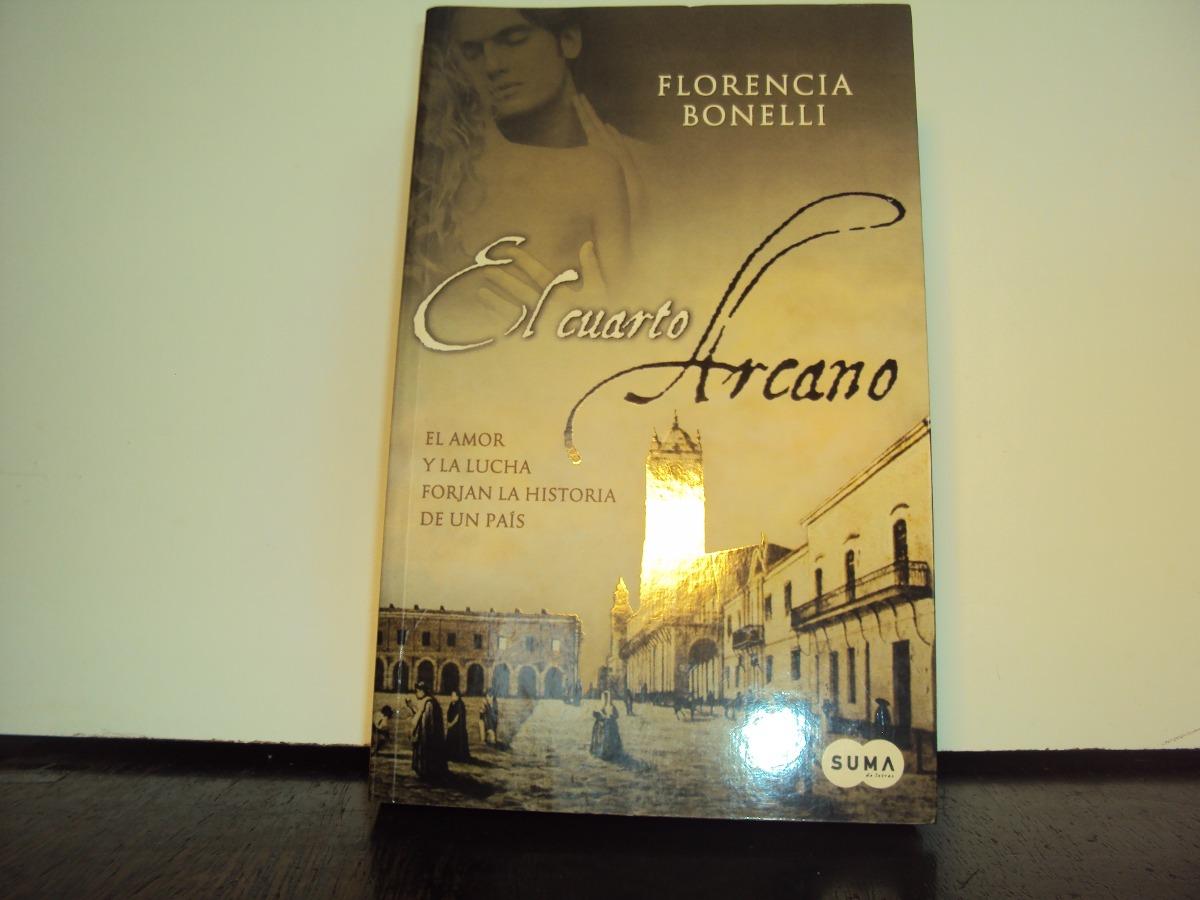 Florencia Bonelli El Cuarto Arcano El Amor Y La Lucha - $ 360,00 en ...