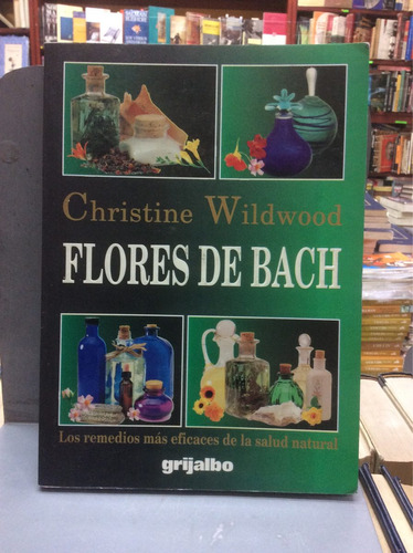 flores de bach. christine wildwood. remedios. salud