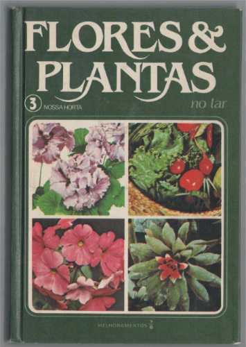 flores e plantas - volume 3 - hans loewenshal