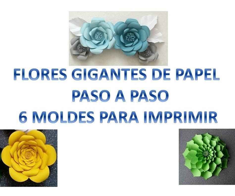 Flores Gigantes De Papel Paso A Paso 6 Moldes