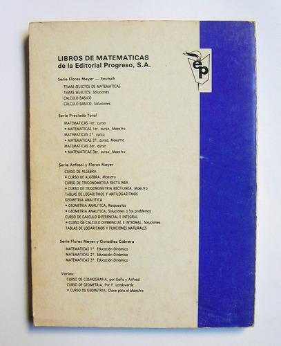 flores meyer, gozalez c. matematicas 1, libro mexicano 1986
