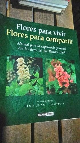 flores para vivir flores para compartir dr e. bach océano