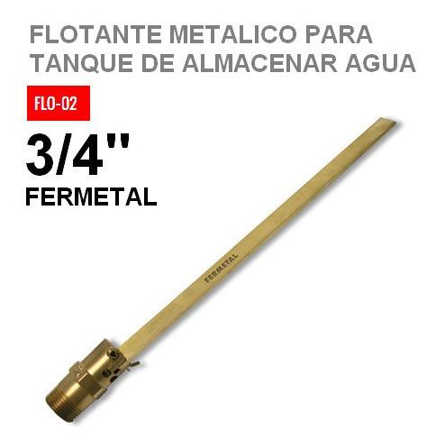 flotante metalico para tanque de almacenar agua 3/4 fermetal