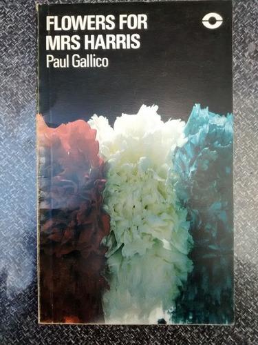 flowers for mrs harris. paul gallico.