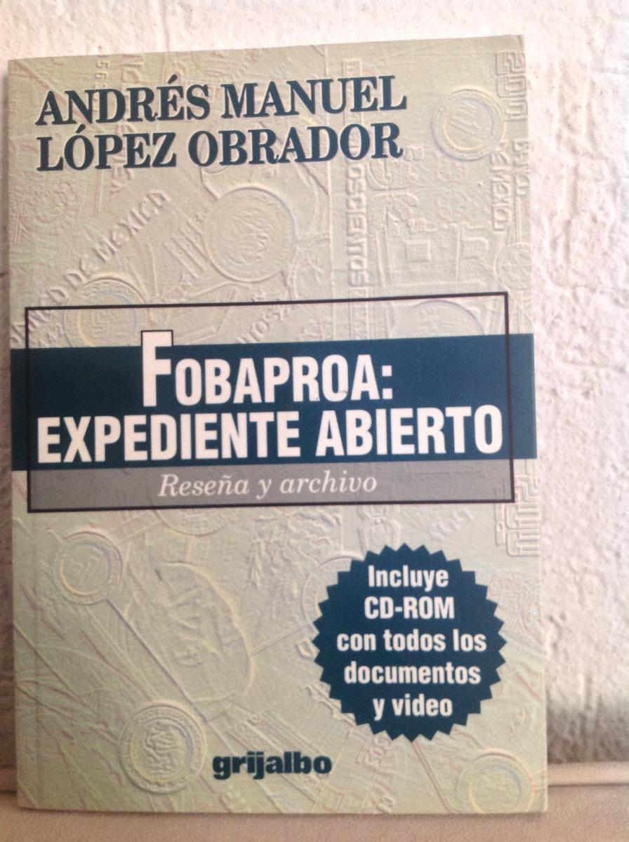 libro fobaproa expediente abierto pdf