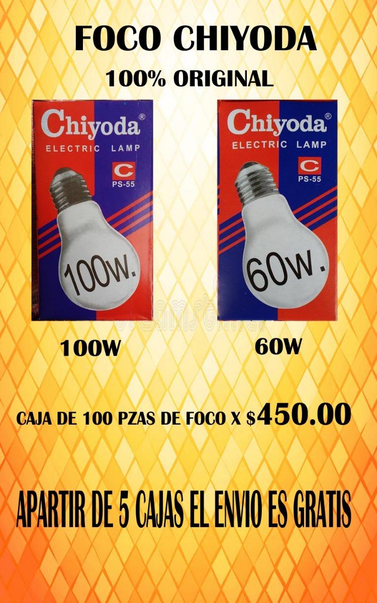 Foco Chiyoda Nuevo 100% Original Caja De 100 Pzas - $ 3.90 en ...