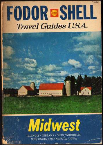 fodor shell travel guides u.s.a. vol. 6 : midwest